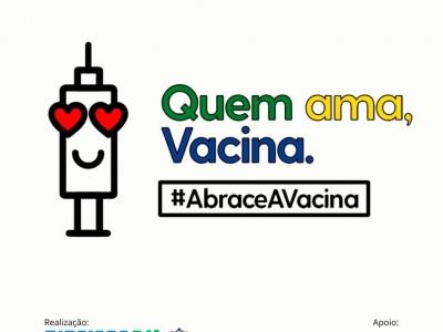 Abrace Vacina: lançada a campanha para incentivar a população a se vacinar