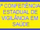 1ª CONFERÊNCIA ESTADUAL DE VIGILÂNCIA EM SAÚDE (LINK PERMANENTE)