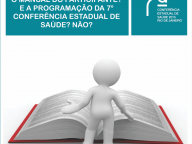 O SITE DA 7ª CONFERÊNCIA ESTADUAL DE SAÚDE ESTÁ NO AR
